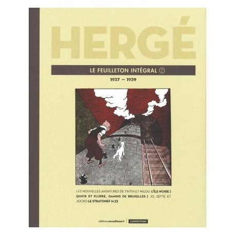 HERGÉ LE FEUILLETON INTÉGRAL T7: 1937 - 1939