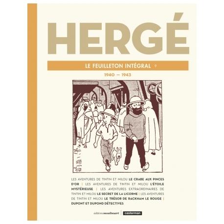 HERGÉ LE FEUILLETON INTÉGRAL T9: 1940 - 1943
