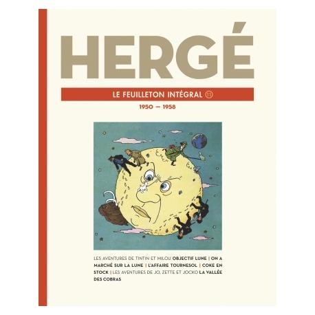 HERGÉ LE FEUILLETON INTÉGRAL : 1950 - 1958