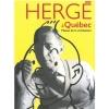 Poster exhibition Hergé à Québec (50x70 cm)