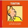 Tintín, Cette fois, je crois que nous tenons une piste! (FR)