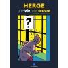 Hergé, une vie, une oeuvre - Malbrouck Exhibition Catalogue