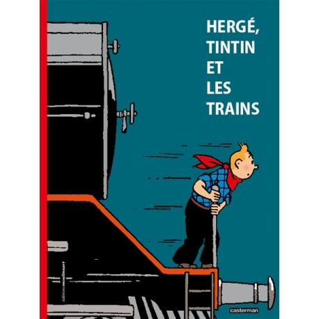 HERGÉ, TINTIN ET LES TRAINS (FR)
