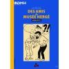 La revue des amis de Musée Hergé (EN)