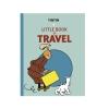 Tintin Little Book of Travel (EN)