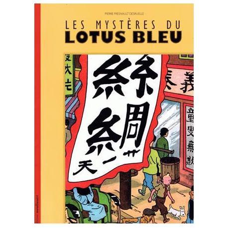 Les mystères du Lotus Bleu