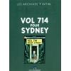 Les Archives Tintin - Vol 714 pour Sydney
