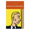 Hergé in his own words