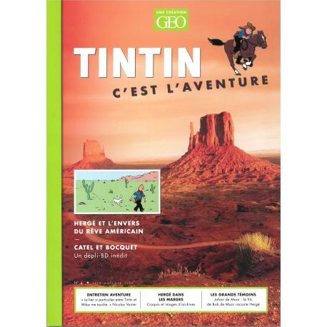 GEO TINTIN C'EST L'AVENTURE N°4