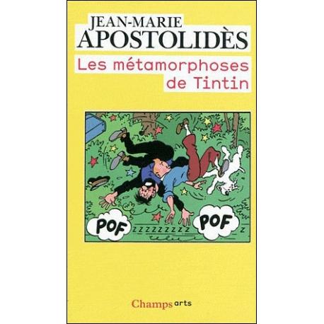 Les Metamorphoses De Tintin