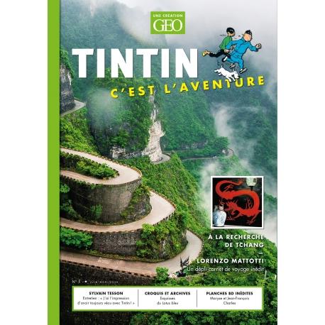 GEO TINTIN C'EST L'AVENTURE N°5