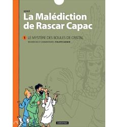 La Malédiction de Rascar Capac tome 1